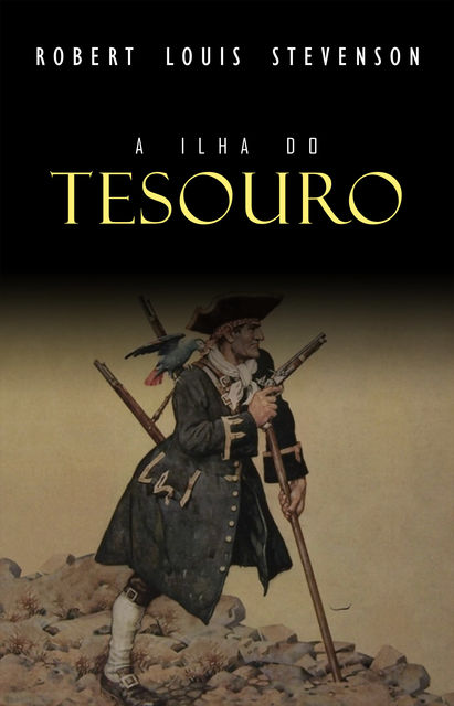 A Ilha do Tesouro, Robert Louis Stevenson