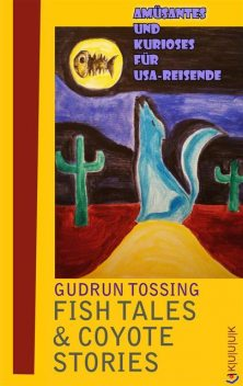 Fish Tales & Coyote Stories, Gudrun Tossing