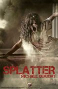 Splatter, Michael Derbort