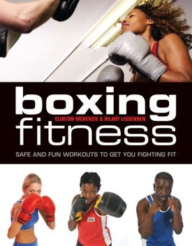 Boxing Fitness, Clinton McKenzie, Hilary Lissenden