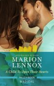 A Child to Open Their Hearts, Marion Lennox