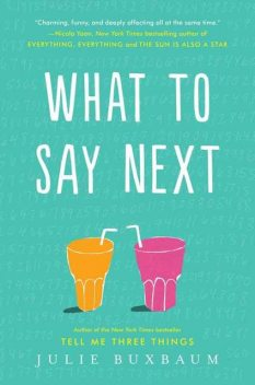 What to Say Next, Julie Buxbaum