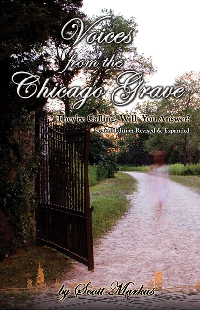 Voices from the Chicago Grave, Scott Markus