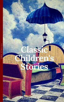 Classics Children's Stories Collection, Frances Hodgson Burnett, Lewis Carroll, Louisa May Alcott, Kenneth Grahame, Anna Sewell
