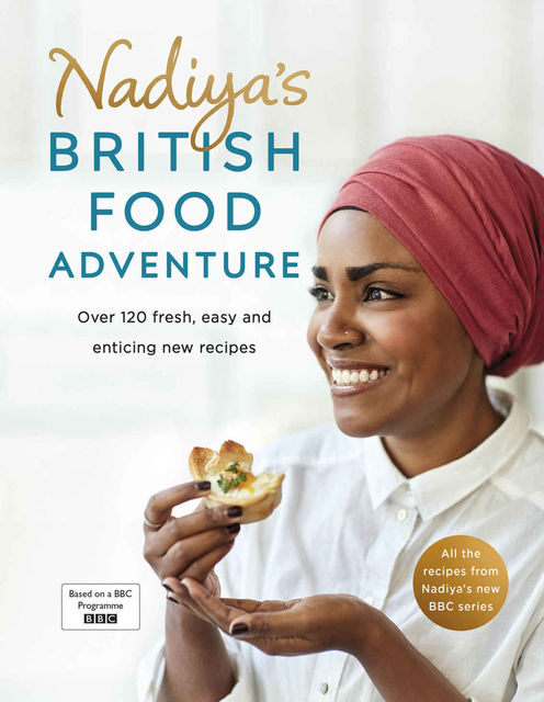 Nadiya's British Food Adventure, Nadiya Hussain