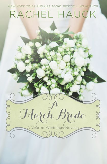 A March Bride, Rachel Hauck