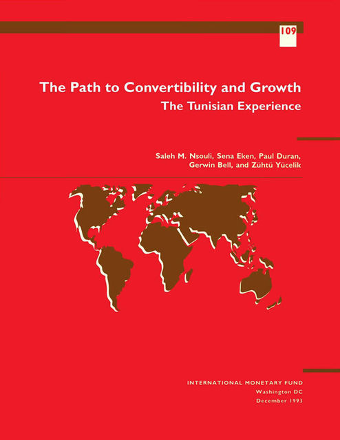 The Path to Convertibility and Growth: The Tunisian Experience, Gerwin Bell