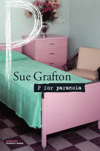 P for paranoia, Sue Grafton