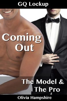 Coming Out. The Model and the Pro, Olivia Hampshire