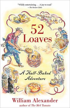 52 Loaves, William Alexander