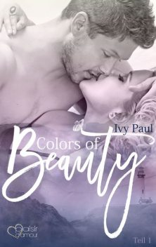 Colors of Beauty – Teil 1, Ivy Paul