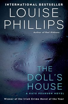 The Doll's House, Louise Phillips