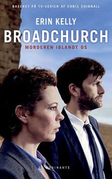Broadchurch, Chris Chibnall, Erin Kelly