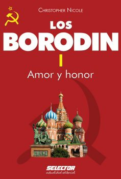 Borodin I. Amor y honor, Christopher Nicole