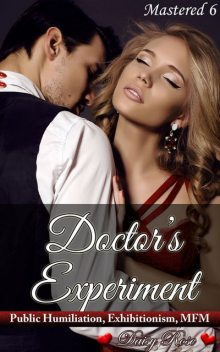 Doctor's Experiment, Daisy Rose