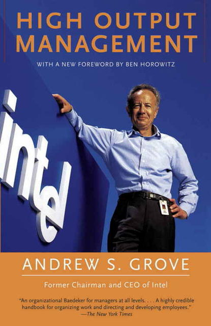 High Output Management, Andrew Grove