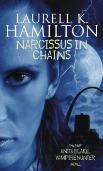 Narcissus in Chains, Laurell Hamilton