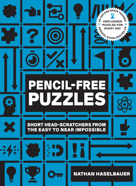 60-Second Brain Teasers Pencil-Free Puzzles, Nathan Haselbauer