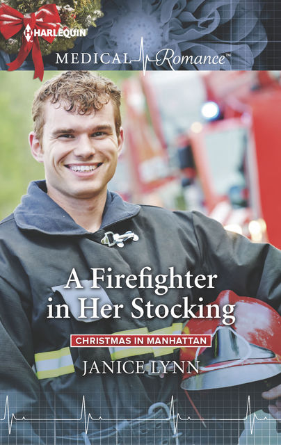 A Firefighter in Her Stocking, Janice Lynn
