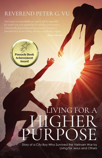 Living for a Higher Purpose, Reverend Peter G. Vu