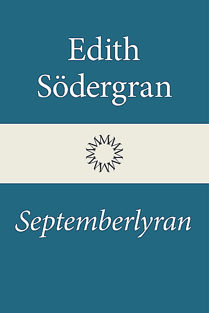 Septemberlyran, Edith Södergran