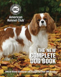 The New Complete Dog Book, The American Kennel Club