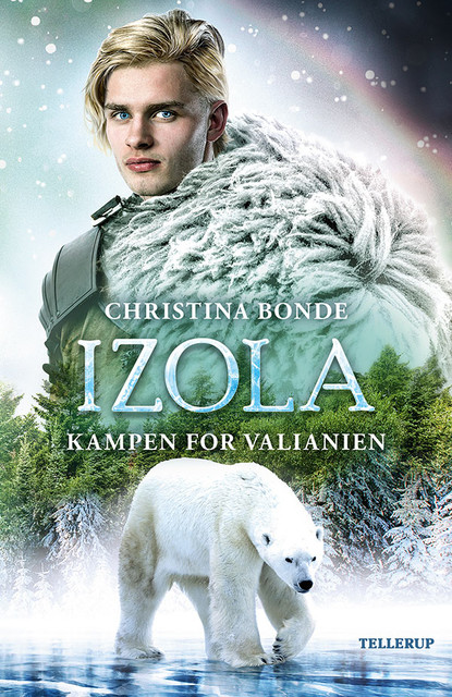 IZOLA #2: Kampen for Valianien, Christina Bonde
