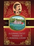A Connecticut Yankee in Criminal Court: The Mark Twain Mysteries #2, Peter J.Heck