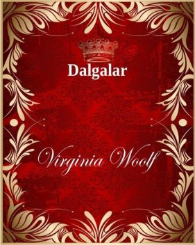 Dalgalar, Virginia Woolf