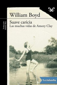 Suave caricia, William Boyd