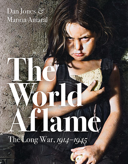 The World Aflame, Dan Jones, Marina Amaral