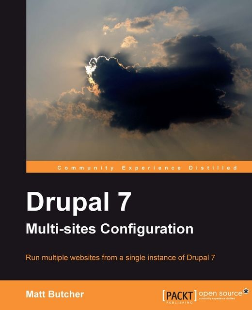 Drupal 7 Multi-sites Configuration, Matt Butcher