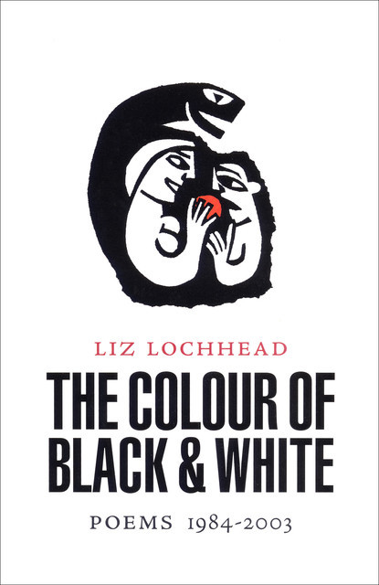 The Colour of Black and White, Liz Lochhead