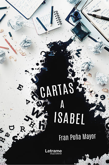 Cartas a Isabel, Fran Peña Mayor