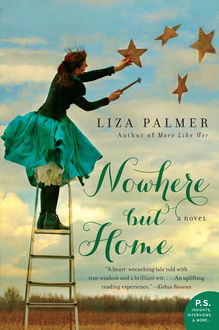 Nowhere but Home, Liza Palmer