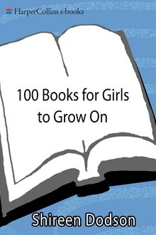 100 Books for Girls to Grow On, Shireen Dodson