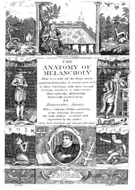 The Anatomy of Melancholy, Robert Burton