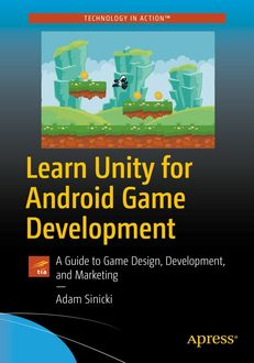 Learn Unity for Android Game Development, Adam Sinicki