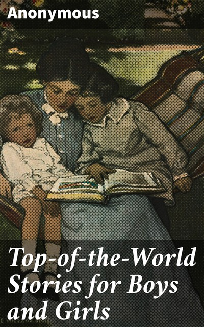 Top-of-the-World Stories for Boys and Girls,