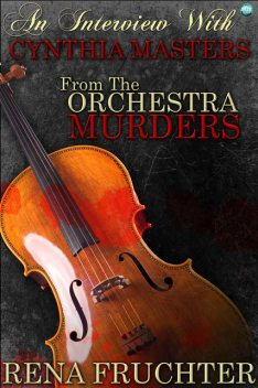 An Interview With Cynthia Masters, Rena Fruchter
