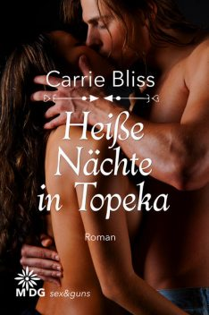 Heiße Nächte in Topeka, Carrie Bliss