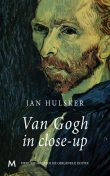 Van Gogh in close-up, Jan Hulsker