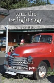 Tour the Twilight Saga Book One, C.D. Miller