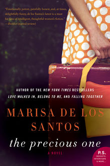 The Precious One, Marisa de los Santos