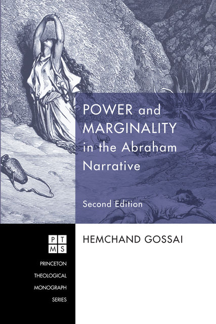 Power and Marginality in the Abraham Narrative – Second Edition, Hemchand Gossai