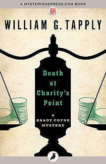 Death at Charity's Point, William G.Tapply