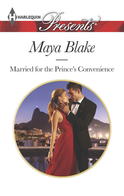 Married for the Prince's Convenience, Maya Blake