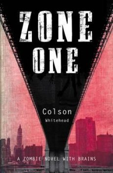 Zone One, Colson Whitehead