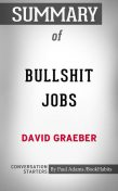 Summary of Bullshit Jobs: A Theory, Paul Adams