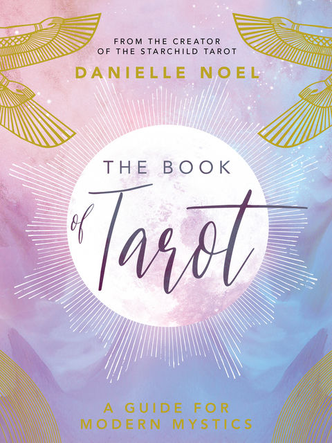 The Book of Tarot, Danielle Noel